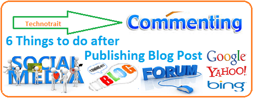 6 things to do after publishing blog post