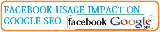 facebook usage impact on google seo