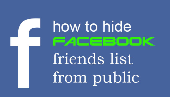 How to Hide Friends List on Facebook From Public and Only Visible to You