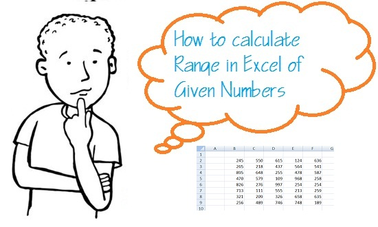 how to calculate range in excel of given numbers