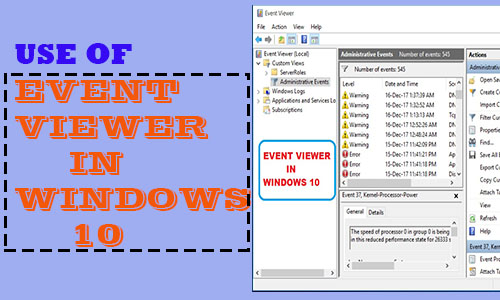 use of Event viewer in windows 10