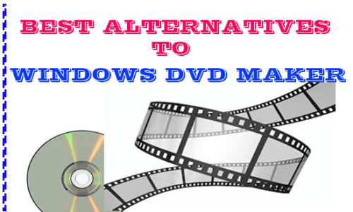 best alternatives to windows dvd maker burner