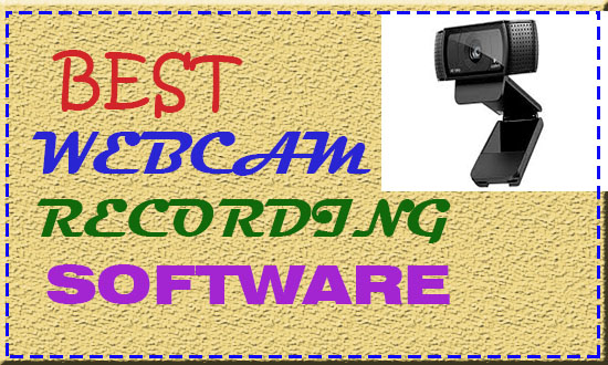Top 7 Best Webcam Recording Software for Windows (Free and Paid)
