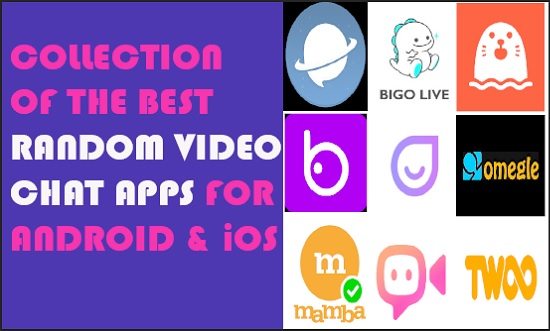 best random video chat apps for android and iOS