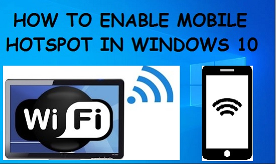 Enable mobile hotspot in windows 10